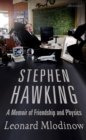 Stephen Hawking : A Memoir of Friendship and Physics - Book