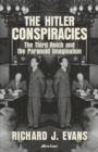 The Hitler Conspiracies : The Third Reich and the Paranoid Imagination - Book
