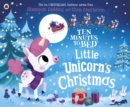 Ten Minutes to Bed: Little Unicorn's Christmas - Book