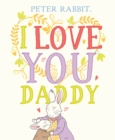 Peter Rabbit I Love You Daddy - eBook
