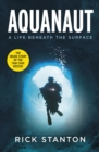 Aquanaut : Thirteen Lives Saved, The Thai Cave Rescue - Book
