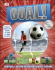 Goal! : Football as You've Never Seen It Before - Book