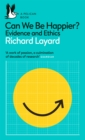 Can We Be Happier? : Evidence and Ethics - eBook