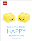 LEGO Build Yourself Happy : The Joy of LEGO play - eBook