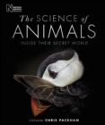 The Science of Animals : Inside their Secret World - eBook
