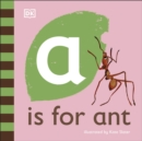 A is for Ant - Book