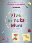 Five Minute Mum: Give Me Five : Five minute, easy, fun games for busy people to do with little kids - Book