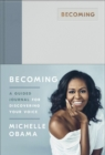 Becoming : A Guided Journal for Discovering Your Voice - Book