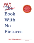 My Book With No Pictures - Book