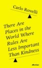 There Are Places in the World Where Rules Are Less Important Than Kindness - Book