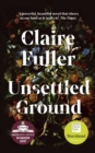 Unsettled Ground : Shortlisted for the Women's Prize for Fiction 2021 - Book