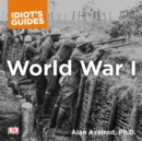 The Complete Idiot's Guide to World War I - eAudiobook