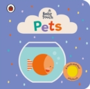 Baby Touch: Pets - Book