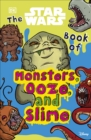 The Star Wars Book of Monsters, Ooze and Slime - Book