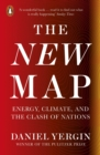 The New Map : Energy, Climate, and the Clash of Nations - eBook