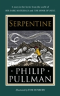 Serpentine : A short story from the world of His Dark Materials and The Book of Dust - eBook