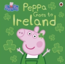 Peppa Pig: Peppa Goes to Ireland - Book