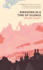 Birdsong in a Time of Silence - Book