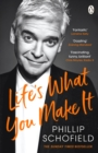 Life's What You Make It : The Sunday Times Bestseller 2020 - Book