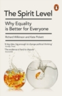 The Spirit Level : Why Equality is Better for Everyone - Book