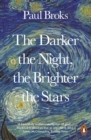 The Darker the Night, the Brighter the Stars : A Neuropsychologist's Odyssey - Book