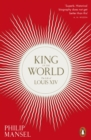 King of the World : The Life of Louis XIV - eBook