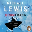 Boomerang : The Meltdown Tour - eAudiobook