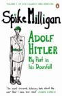 Adolf Hitler : My Part in his Downfall - eBook