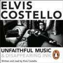 Unfaithful Music and Disappearing Ink : Deluxe Edition - eAudiobook