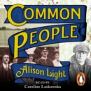 Common People : The History of An English Family - eAudiobook