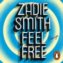Feel Free : Essays - eAudiobook