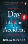 Day of the Accident : The compelling and emotional thriller with a twist you won't believe - eBook