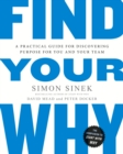 Find Your Why : A Practical Guide for Discovering Purpose for You and Your Team - eBook