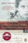 The Cut Out Girl : A Story of War and Family, Lost and Found: The Costa Book of the Year 2018 - Book