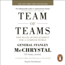 Team of Teams : New Rules of Engagement for a Complex World - eAudiobook