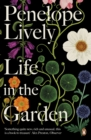 Life in the Garden : A BBC Radio 4 Book of the Week 2017 - Book