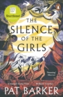 The Silence of the Girls : Shortlisted for the Women's Prize for Fiction 2019 - Book