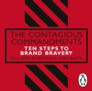 The Contagious Commandments : Ten Steps to Brand Bravery - eAudiobook