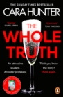 The Whole Truth : The new 'impossible to predict' detective thriller from the Richard and Judy Book Club Spring 2021 - Book