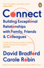 Connect : Building Exceptional Relationships with Family, Friends and Colleagues - eBook