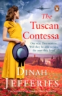 The Tuscan Contessa : A heartbreaking new novel set in wartime Tuscany - Book