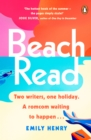 Beach Read : The New York Times bestselling laugh-out-loud love story you'll want to escape with this summer - Book
