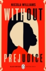 Without Prejudice : Black Britain: Writing Back - eBook