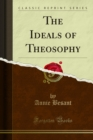 The Ideals of Theosophy - eBook