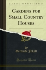 Gardens for Small Country Houses - eBook