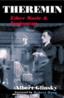 Theremin : ETHER MUSIC AND ESPIONAGE - Book