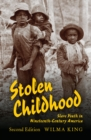 Stolen Childhood : Slave Youth in Nineteenth-Century America - eBook
