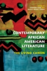 Contemporary African American Literature : The Living Canon - Book