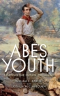 Abe's Youth : Shaping the Future President - Book