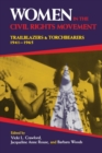 Women in the Civil Rights Movement : Trailblazers and Torchbearers, 1941-1965 - Book
